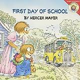 Mayer, Mercer: Little Critter: First Day of School