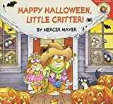 Mayer, Mercer: Happy Halloween, Little Critter!