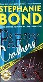 Bond, Stephanie: Party Crashers