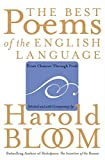 Bloom, Harold: The Best Poems of the English Language: From Chaucer Through Frost