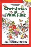 Stevenson, James: Christmas at Mud Flat (Mud Flat Friends)