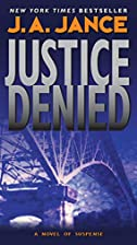 Justice Denied (J. P. Beaumont Mysteries) by…