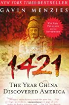 1421: The Year China Discovered America by&hellip;