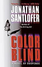 Color Blind by Jonathan Santlofer