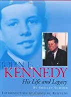 John F. Kennedy: His Life and Legacy by…