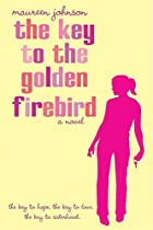 The Key to the Golden Firebird by Maureen…