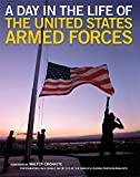 Naythons, Matthew: A Day in the Life of the United States Armed Forces: Defenders of America's Freedoms