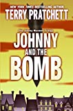 Pratchett, Terry: Johnny And the Bomb