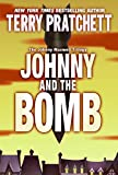 Pratchett, Terry: Johnny and the Bomb (The Johnny Maxwell Trilogy)