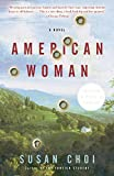Choi, Susan: American Woman
