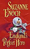 Suzanne Enoch: England's Perfect Hero (Lessons in Love, Book 3)