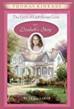 Kinkade, Thomas: The Girls of Lighthouse Lane #3: Lizabeth's Story