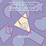 Huelin, Jodi: Harold and the Purple Crayon: Shapes (Harold & the Purple Crayon)