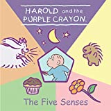 Huelin, Jodi: Harold and the Purple Crayon: The Five Senses (Harold & the Purple Crayon)