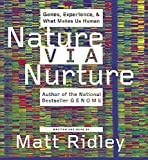 Ridley, Matt: Nature Via Nurture CD