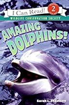 Amazing Dolphins! (I Can Read Book 2) by…