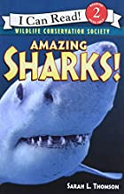 Amazing Sharks! (I Can Read Book 2) by Sarah…