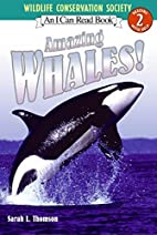 Amazing Whales! (I Can Read Book 2) by Sarah…