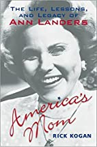 America's Mom: The Life, Lessons, and…
