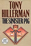 Hillerman, Tony: The Sinister Pig
