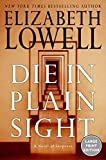 Lowell, Elizabeth: Die in Plain Sight LP