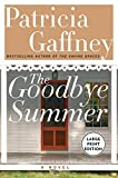 Gaffney, Patricia: The Goodbye Summer