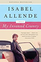 My Invented Country: A Memoir by Isabel…