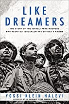 Like Dreamers: The Story of the Israeli…