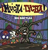 Hapka, Catherine: Mucha Lucha!: Big Bad Flea