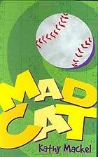 MadCat by Kathy Mackel