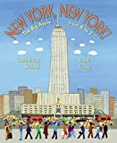 Melmed, Laura Krauss: New York, New York!: The Big Apple from a to Z