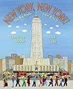 New York, New York!: The Big Apple from A to…