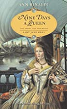 Nine Days a Queen: The Short Life and Reign…