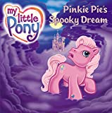 Huelin, Jodi: My Little Pony: Pinkie Pie's Spooky Dream (My Little Pony (Harper Paperback))