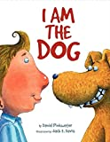 Pinkwater, Daniel: I Am the Dog