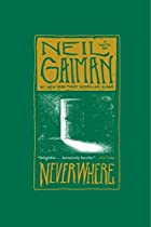 Neverwhere: A Novel by Neil Gaiman