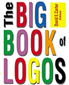 The Big Book of Logos by David E. Carter