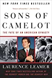 Leamer, Laurence: Sons Of Camelot: The Fate Of An American Dynasty