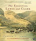 Jones, Landon Y.: The Essential Lewis and Clark Selections  CD: The Essential Lewis and Clark Selections CD