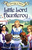 Burnett, Frances Hodgson: Little Lord Fauntleroy Book and Charm (Charming Classics)