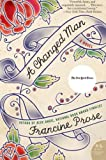 Prose, Francine: A Changed Man: A Novel (P.S.)