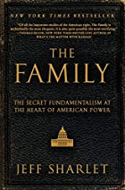 The Family: The Secret Fundamentalism at the…