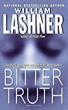 Lashner, William: Bitter Truth