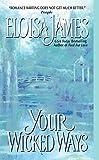 James, Eloisa: Your Wicked Ways