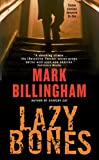 Billingham, Mark: Lazybones (Detective Thorne Mysteries)