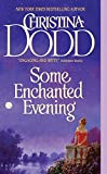 Christina Dodd: Some Enchanted Evening