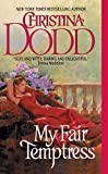 Dodd, Christina: My Fair Temptress