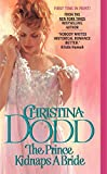 Dodd, Christina: The Prince Kidnaps a Bride