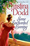 Dodd, Christina: Some Enchanted Evening (Lost Princesses)