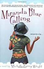 Miranda Blue Calling by Michelle Curry…
